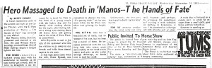 Manos Review by Betty Pierce, November 16, 1966.